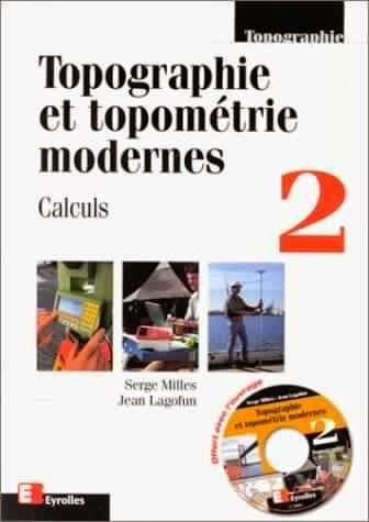 Livre : Topographie et topométrie modernes Tome 2 - Calculs