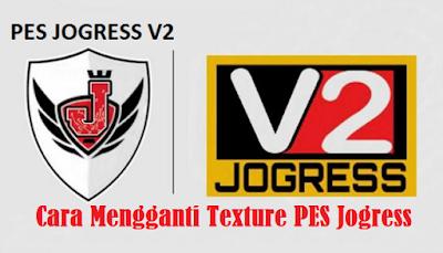 Tutorial Mengganti Texture PES Jogress ISO PPSSPP Di Android