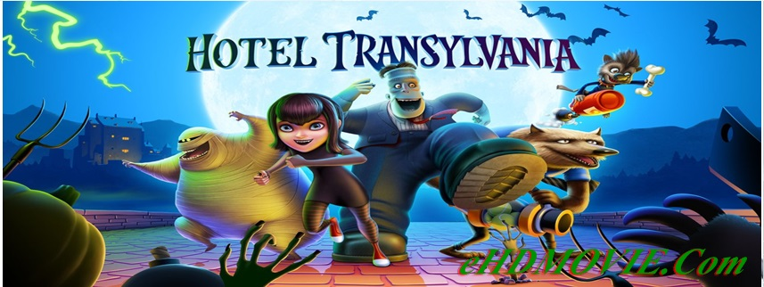 Hotel Transylvania 2012 Full Movie Dual Audio [Hindi – English] 720p & 480p & 720p HEVC ORG BRRip 300MB - 750MB - 450MB ESubs Free Download