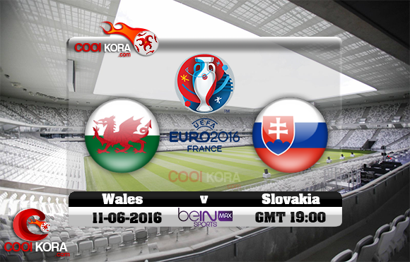 مشاهدة مباراة ويلز وسلوفاكيا اليوم 11-6-2016 بي أن ماكس يورو 2016