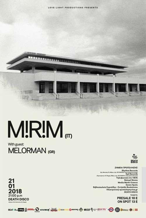 M!R!M, Melorman: Κυριακή 21 Ιανουαρίου @ Death Disco