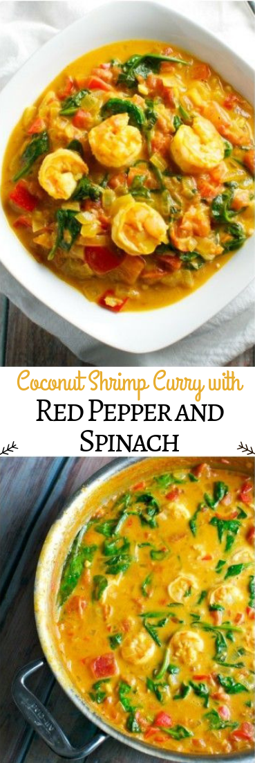 Coconut Shrimp Curry with Red Pepper and Spinach #healthyrecipe #dinner&lunch