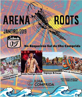 Arena Roots prossegue sábado 05/01 e domingo 06/01, no Boqueirão Sul