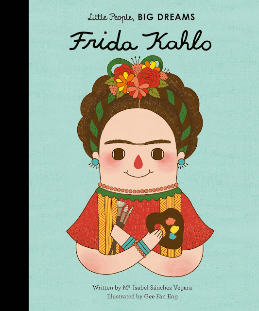 http://www.quartoknows.com/books/9781847807700/Little-People-Big-Dreams-Frida-Kahlo.html