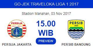 Prediksi Persija Jakarta vs Persib Bandung - Jumat 3 November 2017