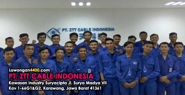 Lowongan Kerja PT. ZTT CABLE INDONESIA Karawang