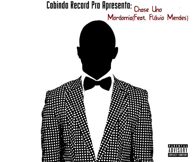 Cabinda Record Pro  Apresenta: Chase Uno Mordomia (feat. Flávio Mendes)