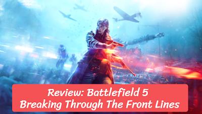 Review: Battlefield 5, eduworldtricks
