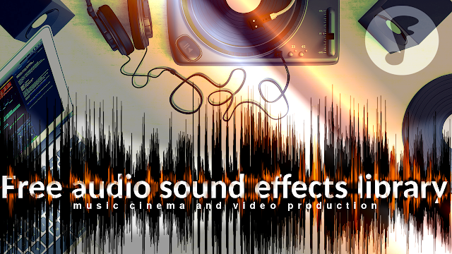 Download Free audio sound effects library
