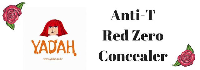 Yadah Anti-T Red Zero Concealer. To miała być recenzja ale coś z tego nie wyszło...