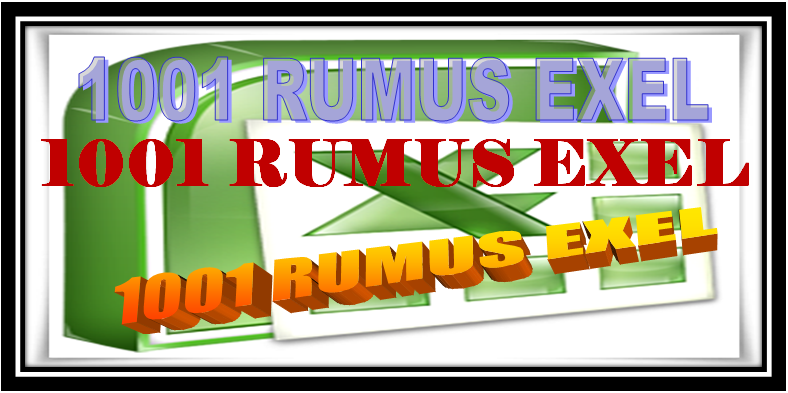 1001 Rumus Microsoft Exel Lengkap