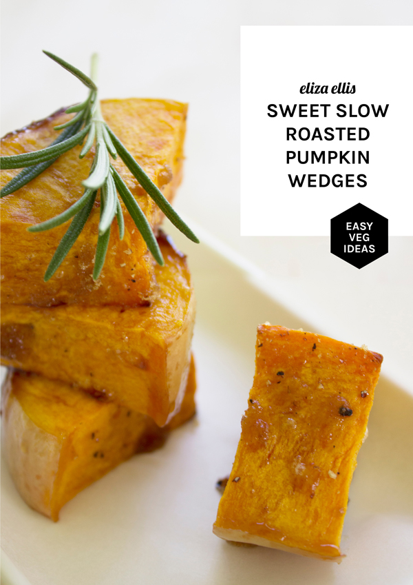 Butternut Pumpkin: 5 Flavor Ideas for Weekday Dinners - Sweet Slow Roasted Pumpkin Wedges by Eliza Ellis
