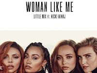 Litle Mix Feat. Nick Minaj - Woman Like Me [Download]