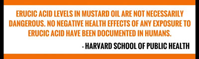 Mustard oil is best and good for health. Erucic acid have no effect on humans till date