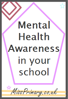 Awareness activities to support children with mental health in primary school and secondary school.