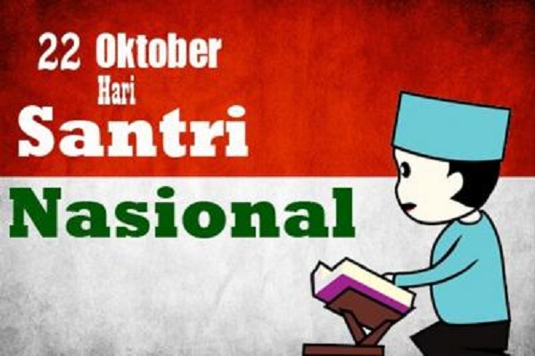22 Oktober adalah Hari Santri 'Santri Kuat Indonesia Sehat'