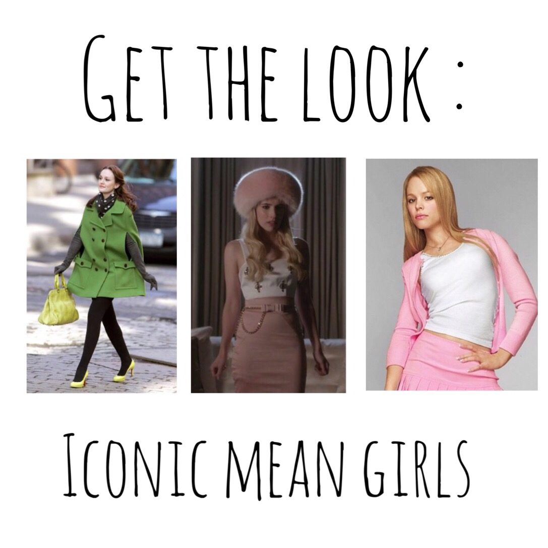 ♡ get the look : iconic 'mean girls' ♡ - Bailey Leah