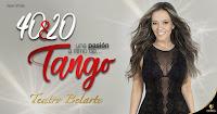 POS 2 40 y 20 TANGO | Teatro Belarte