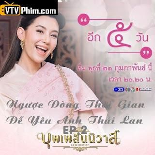 Ngược Dòng Thời Gian Để Yêu Anh Thái Lan Phần 2