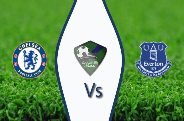 مشاهدة مباراة تشيلسي وايفرتون بث مباشر بتاريخ 17-03-2019 الدوري الانجليزي