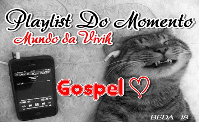 Playlist Do Momento - Gospel