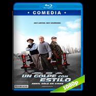 Un golpe con estilo (2017) BRRip 1080p Audio Dual Latino-Ingles