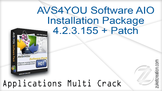 AVS4YOU Software AIO Installation Package 4.2.3.155 + Patch   |  272 MB