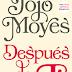 Después de ti, de Jojo Moyes llega a España este junio.