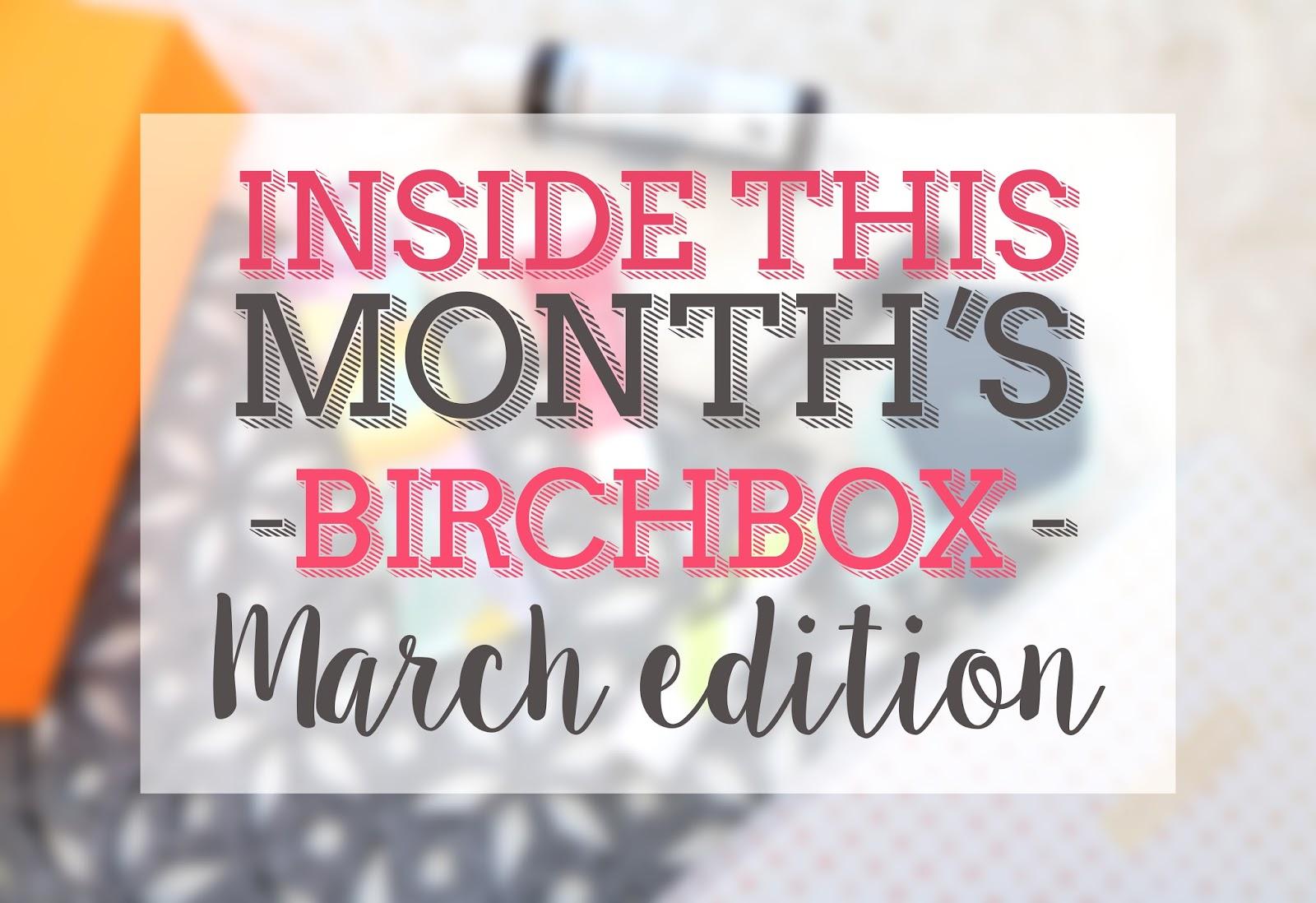 Birchbox March 2016
