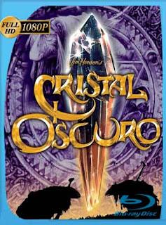El Cristal Oscuro 1982 HD [1080p] Latino [Mega] dizonHD