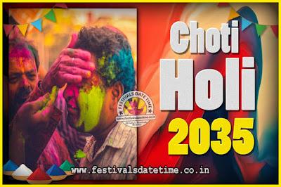 2035 Choti Holi Puja Date & Time, 2035 Choti Holi Calendar