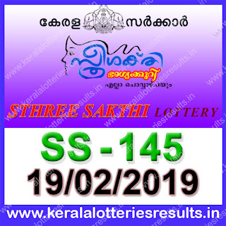 "KeralaLotteriesresults.in, ""kerala lottery result 19.02.2019 sthree sakthi ss 145"" 19th february 2019 result, kerala lottery, kl result,  yesterday lottery results, lotteries results, keralalotteries, kerala lottery, keralalotteryresult, kerala lottery result, kerala lottery result live, kerala lottery today, kerala lottery result today, kerala lottery results today, today kerala lottery result, 19 2 2019, 19.02.2019, kerala lottery result 19-2-2019, sthree sakthi lottery results, kerala lottery result today sthree sakthi, sthree sakthi lottery result, kerala lottery result sthree sakthi today, kerala lottery sthree sakthi today result, sthree sakthi kerala lottery result, sthree sakthi lottery ss 145 results 19-2-2019, sthree sakthi lottery ss 145, live sthree sakthi lottery ss-145, sthree sakthi lottery, 19/2/2019 kerala lottery today result sthree sakthi, 19/02/2019 sthree sakthi lottery ss-145, today sthree sakthi lottery result, sthree sakthi lottery today result, sthree sakthi lottery results today, today kerala lottery result sthree sakthi, kerala lottery results today sthree sakthi, sthree sakthi lottery today, today lottery result sthree sakthi, sthree sakthi lottery result today, kerala lottery result live, kerala lottery bumper result, kerala lottery result yesterday, kerala lottery result today, kerala online lottery results, kerala lottery draw, kerala lottery results, kerala state lottery today, kerala lottare, kerala lottery result, lottery today, kerala lottery today draw result"