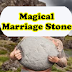 Magical Marriage Stone