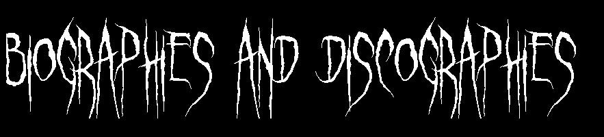 Deathcore Font Biographiesandiscograp...