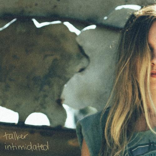 "talker unveils new single ""Intimidated"""