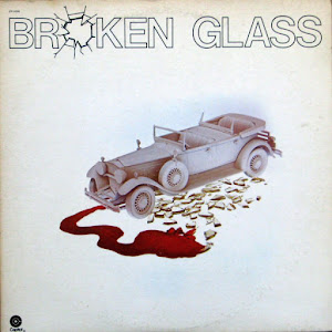 "BROKEN GLASS : ""Broken Glass"" 1975"