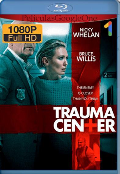 Trauma Center [2019] 1080p [Latino-Ingles] [Luiyi21]