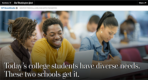 snapshot of Washington Post feature.  Images of students engaged.  Text: Today's College Students Have Diverse Needs.  These Two Schools Get It.