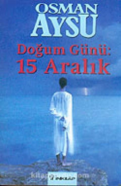 Osman Aysu - Doğum Günü 15 Aralık