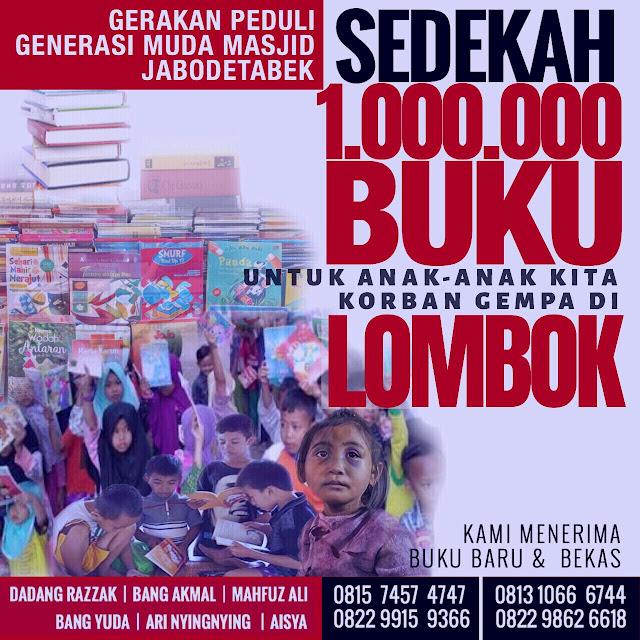 Gerakan Peduli Generasi Muda Jabotabek Sedekah 1 Iuta Buku Untuk Anak lombok