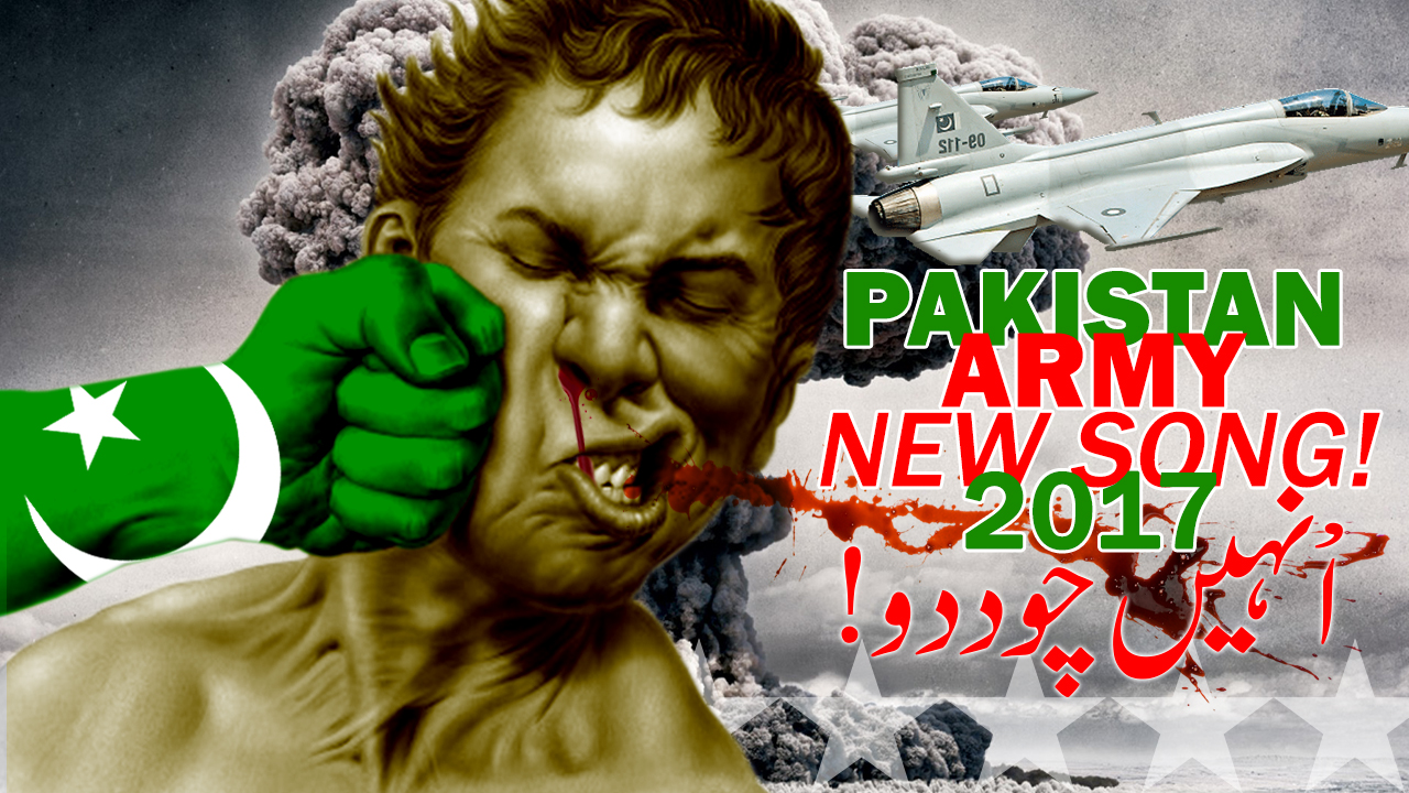 Rab Di Sau Inday Totay Karny 200 - Pakistan Army New Song By