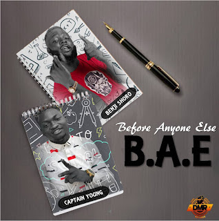 [Music] Captain Young - Before Anyone Else (B.A.E) Ft. Benji Shoro