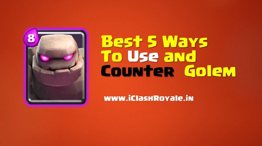 Best ways to use golem
