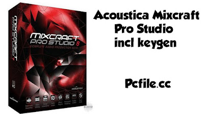 Acoustica Mixcraft Pro Studio 9.0 Build 462 Final incl keygen