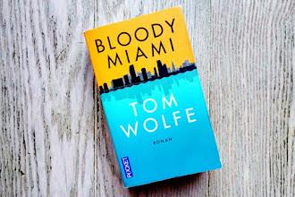 Lundi Librairie : Bloody Miami - Tom Wolfe