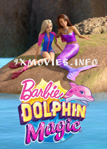 Barbie Dolphin Magic 2017 Dual Audio Hindi 720p WEB-DL 650mb