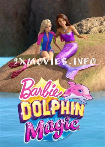 Barbie Dolphin Magic 2017 Dual Audio Hindi Movie Download