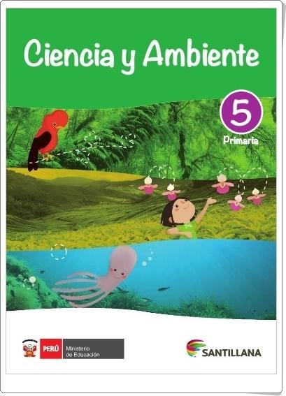 """""""Libro digital de Ciencias Naturales de 5º Primaria"""" (Editorial Santillana Perú)"""
