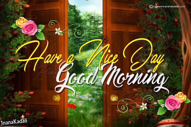 good morning english greetings-happy day greetings in english-have a nice day greetings quotes in english