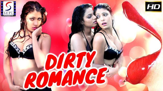 Dirty Romance (2015) Hindi Hot Movie Full HDRip 720p